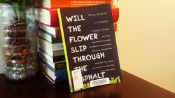 'Will The Flower Slip Through The Asphalt' Grapples With Climate Change And Capitalism [BOOK