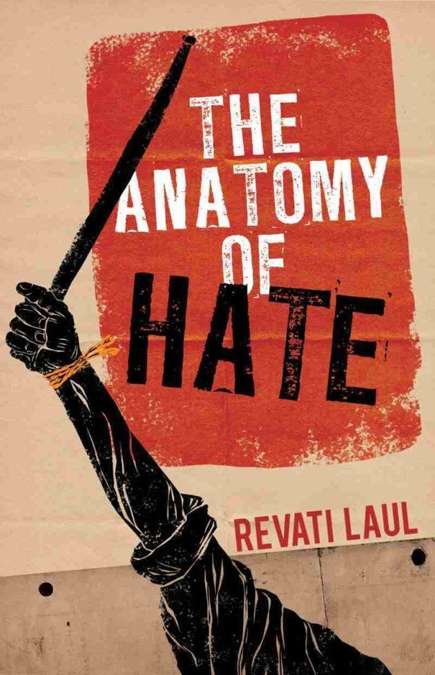 'The Anatomy of Hate' by Revati
