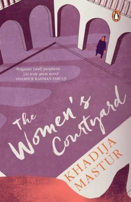 'The Women's Courtyard'is a feminist classic, way ahead of the time period it is set in.