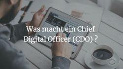 Was macht ein Chief Digital Officer