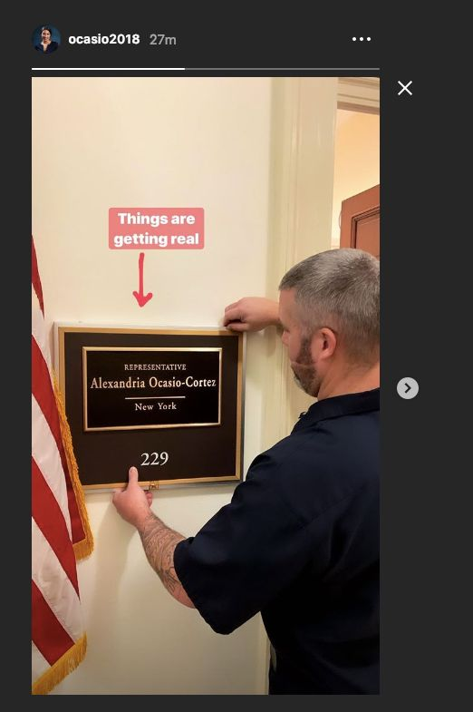 Rep.-elect Alexandria Ocasio-Cortez shared on Instagram the plaque being hung outside her office at the Capitol.