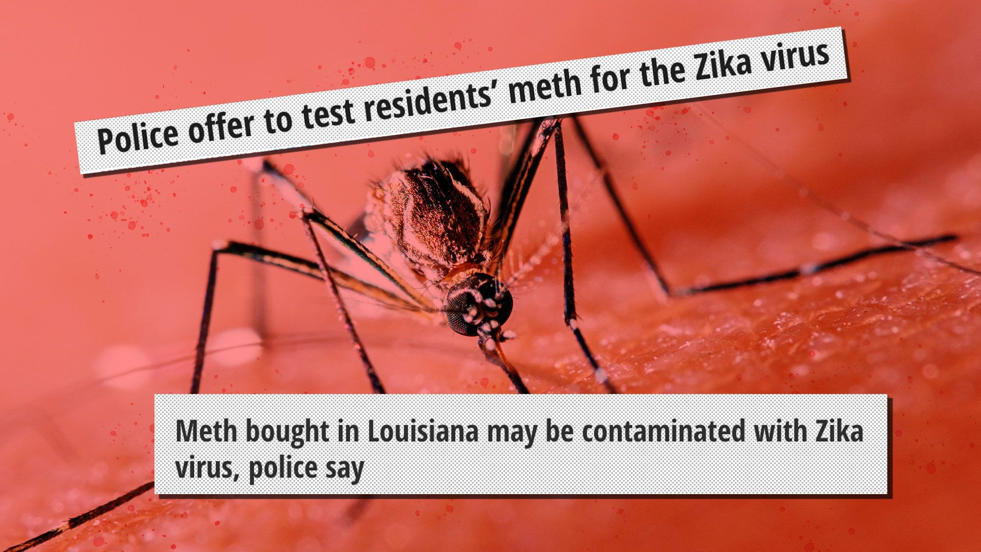 Louisiana police department offering free service to test meth for Zika Virus
