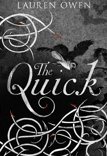 "Named one of the ""Top Ten Literary Fiction Books"" of the season by Publisher's Weekly, ""The Quick"" is a gloriously gossamer d"