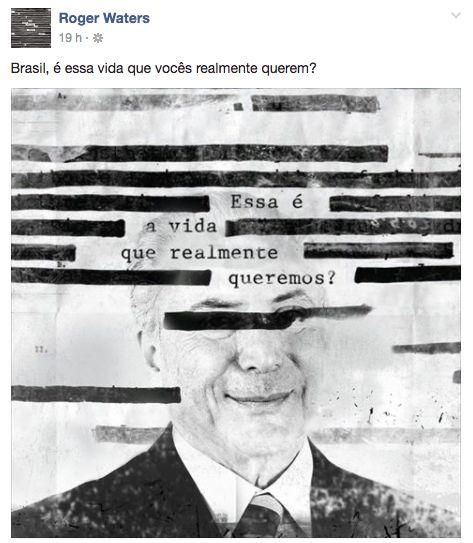 Roger Waters: 'Brasil, é essa vida que vocês realmente