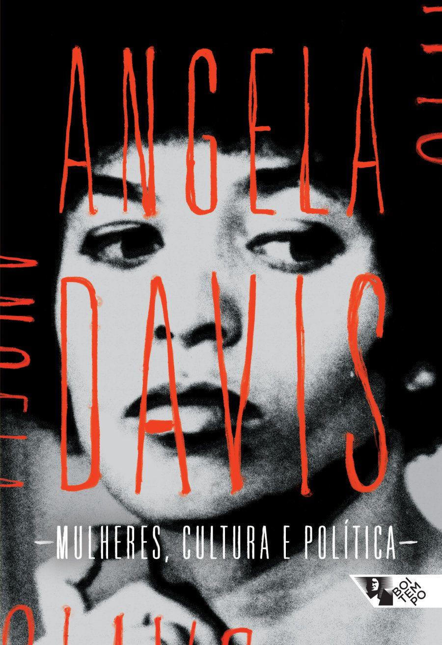 Capa da edição brasileira do livro de Angela Davis, 'Mulheres, Cultura e Política', publicado pela primeira...