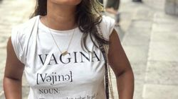 Ela usou uma camiseta com a palavra 'vagina' estampada, e homens se enfureceram no