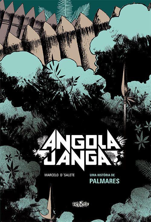 'Angola Janga': A HQ que propõe um novo olhar sobre a resistência negra de