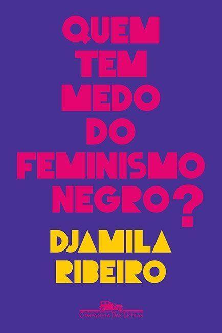Djamila Ribeiro e Camila Pitanga estão juntas em bate-papo sobre 'Quem Tem Medo do Feminismo