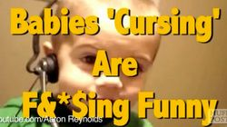 Oh, Fudge! This Video Showing Babies Cursing Is Fishing