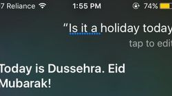Get Your Act Together, Siri! Stop Wishing Indians 'Eid Mubarak' On