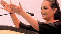 I'm Glad That Arundhati Roy Returned Her Award – She Never Deserved
