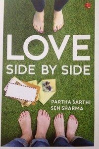 Review: Bureaucrat Partha Sarthi Sen Sharma's 'Love Side By Side' Is An Elegant Coming-Of-Age