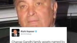 'Baap Ka Maal Samajh Rakha Tha?' Rishi Kapoor Slams Gandhis For Naming Assets After