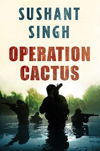 Book Excerpt | Operation Cactus: Mission Impossible in the
