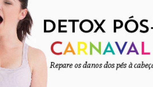 Detox pós-Carnaval: recupere-se dos pés à