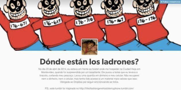 Tumblr Mis Ladrones: brasileira assaltada no Uruguai segue todos os movimentos dos criminosos via