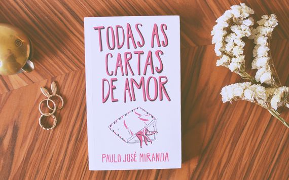 Todas as cartas (mais lindas) de