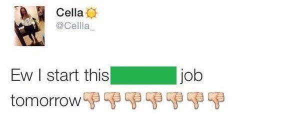 Ela conseguiu ser demitida antes de começar a trabalhar por causa de um