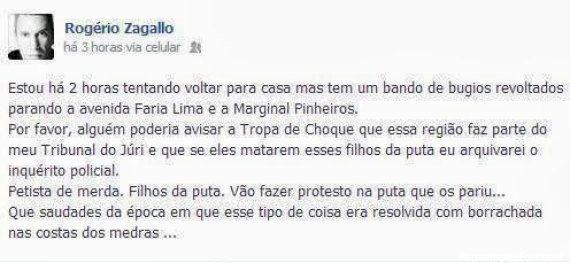 Reincidente, promotor Rogério Zagallo é suspenso por 15 dias por ter ofendido manifestantes em 2013 no