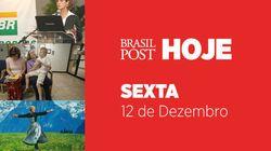 ASSISTA: Notícias desta sexta, dia 12 de dezembro de