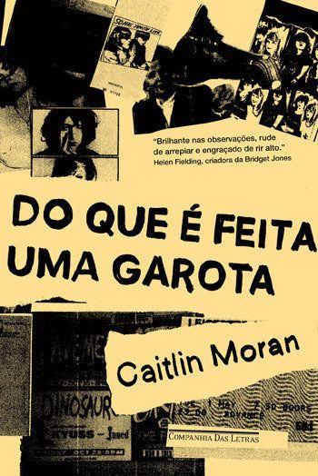 Em novo livro, Caitlin Moran mostra do que é feita uma