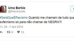 #SeráQueÉRacismo? Hashtag denuncia a discriminação racial no