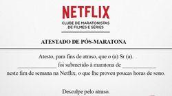 Netflix lança 'Atestado de Pós-Maratona' para quem chega atrasado ao
