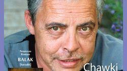 Chawki Amari rencontre son public demain autour de son dernier roman