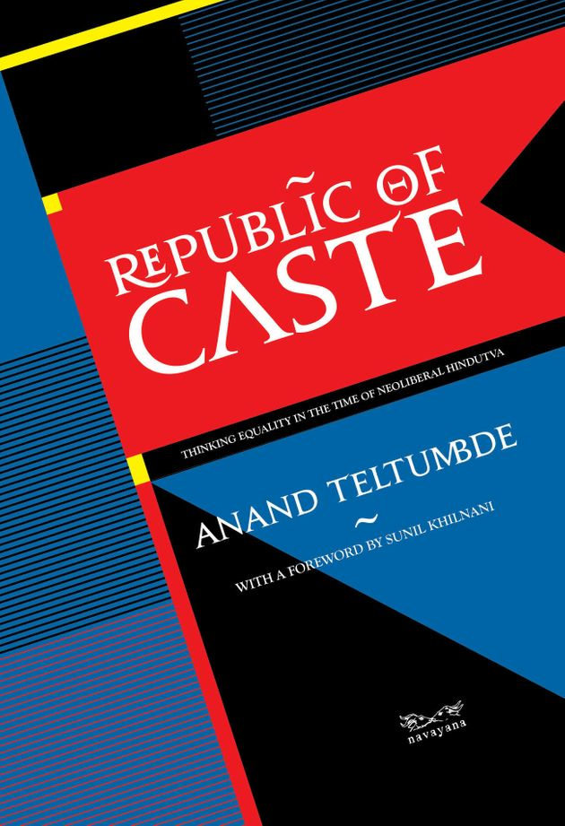 Beneath The Veneer Of A Modern Superpower India Remains A Republic Of Caste, Writes Anand