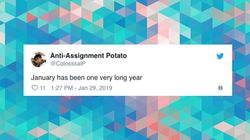 Congratulations Everyone, We Survived January – 13 Tweets Proving It Really Has Been A