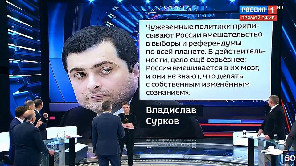 Im Staatsfernsehen wird die Aussage Surkows millionenfach