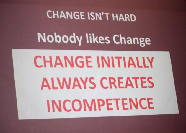 「変化を好きな者はいない」 ―