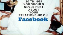 恋愛に関してFacebookに投稿するべきではない10のこと