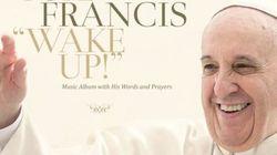 フランシスコ法王がロックアルバムをリリースへ「ウェイクアップ!」