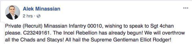 10件の第1級殺人罪で告発されたアレク・ミナシアンのFacebook投稿。「インセルの抵抗はすでに始まった!全てのチャドとステイシーを葬り去る!最高の紳士エリオット・ロジャー、万歳!」と書かれている