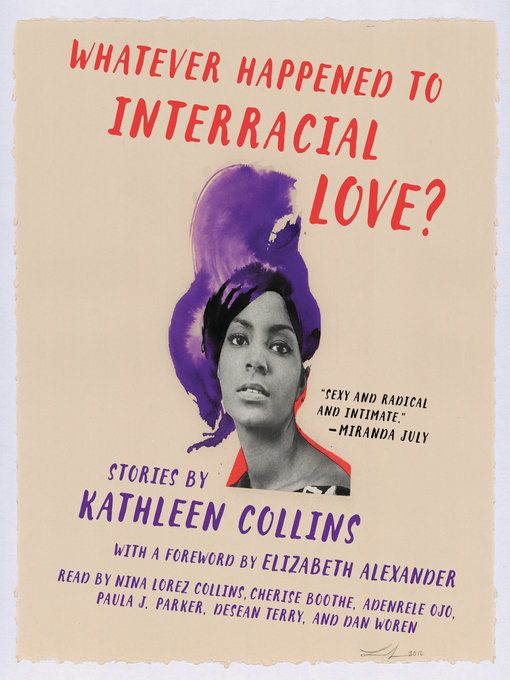 """In defying convention with their interracial love, Collins's headstrong black protagonists are far more vulnerable whe"