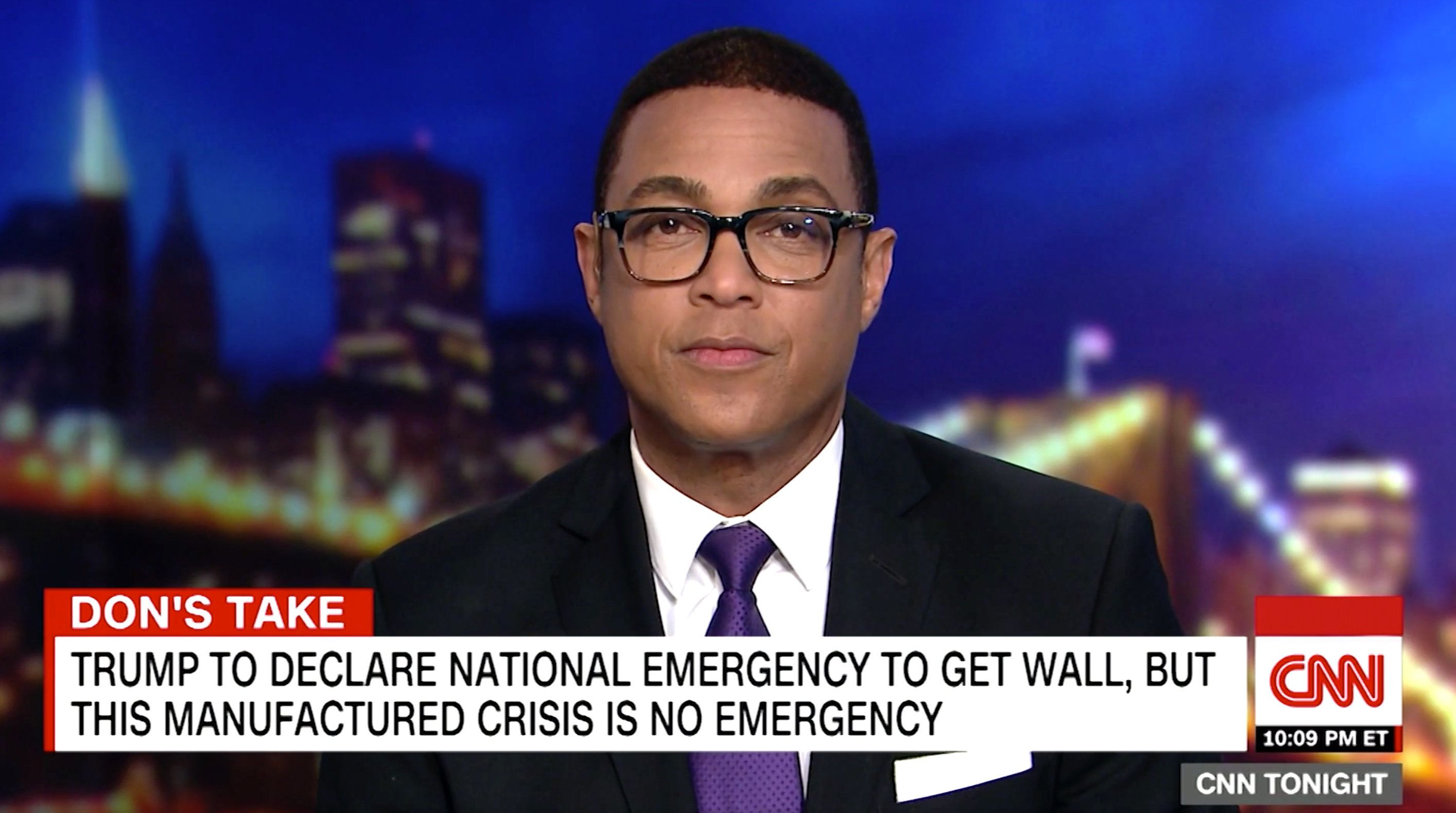 CNN's Don Lemon delivered a scathing rebuke of President Donald Trump's plan to declare a national emergency, calling it a made-up crisis designed so that the GOP could get its way on border wall funding.