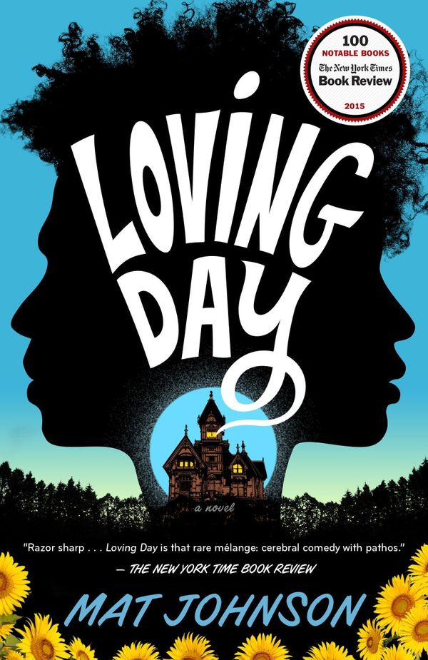 """Johnson is able to interrogate black history. In&nbsp;<i>Loving Day</i>, the one-drop rule is being undermined, shown to be"