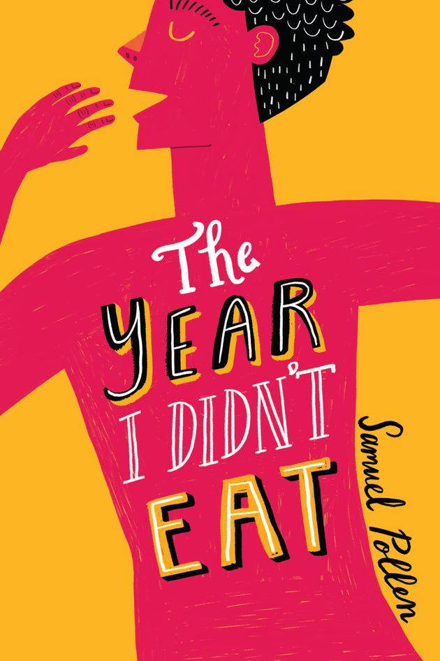 7 Things Author Samuel Pollen Wants You To Know About Eating Disorders In