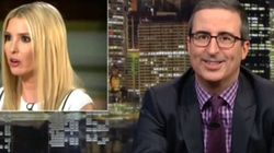 John Oliver Unloads: 'Ivanka, There Are Some Things That You Really Should