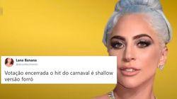 Parece que o verdadeiro hino do Carnaval é a versão forró de 'Shallow', da Lady