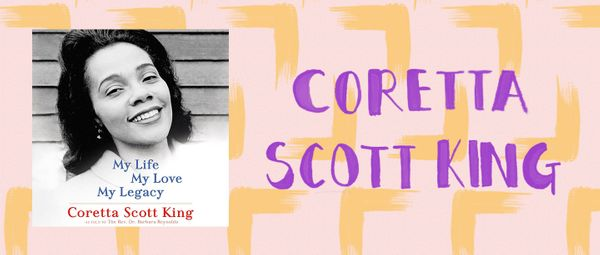 While Coretta Scott King was probably best known for being Dr. Martin Luther King Jr.'s wife, Scott King was also a civ