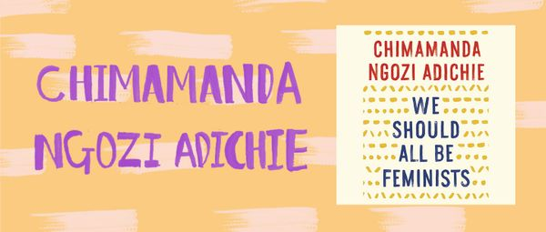 Chimamanda Ngozi Adichie is not only a renowned feminist; she's also one of the most important writers on race and identity t