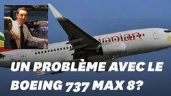 Après les crashs de Boeing 737 MAX, comment être sûr que votre vol n'est pas à
