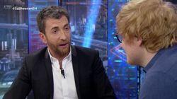 La pregunta de Pablo Motos a Ed Sheeran que ha enfurecido a los