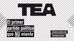 TEA, el primer partido político que no