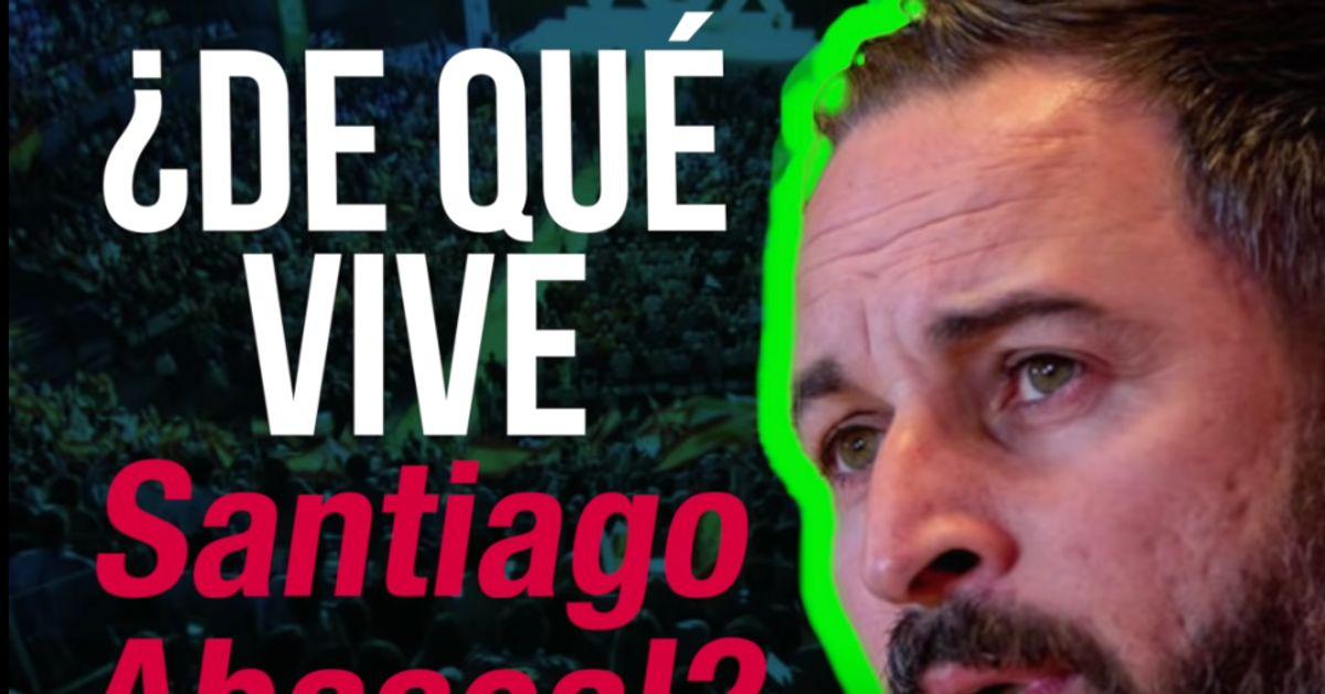 """""""¿De qué vive Santiago Abascal?"""", el vídeo que arrasa sobre el líder de Vox"""