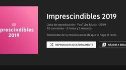 ¿Qué es la lista Imprescindibles 2019 de YouTube Music y quién la