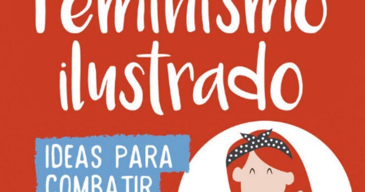 21 Libros Feministas Para Ponerte Las Gafas Moradas Que