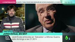 El 'corte' de Jordi Évole a Alfonso Guerra por esta frase sobre Vox en